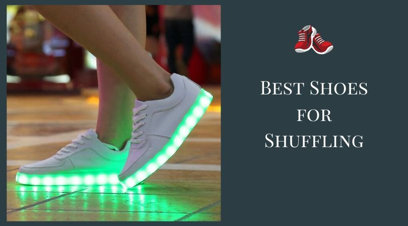 Photo of Best Shoes for Shuffling: Top Rated Lightweight Dance Shoes in 2020